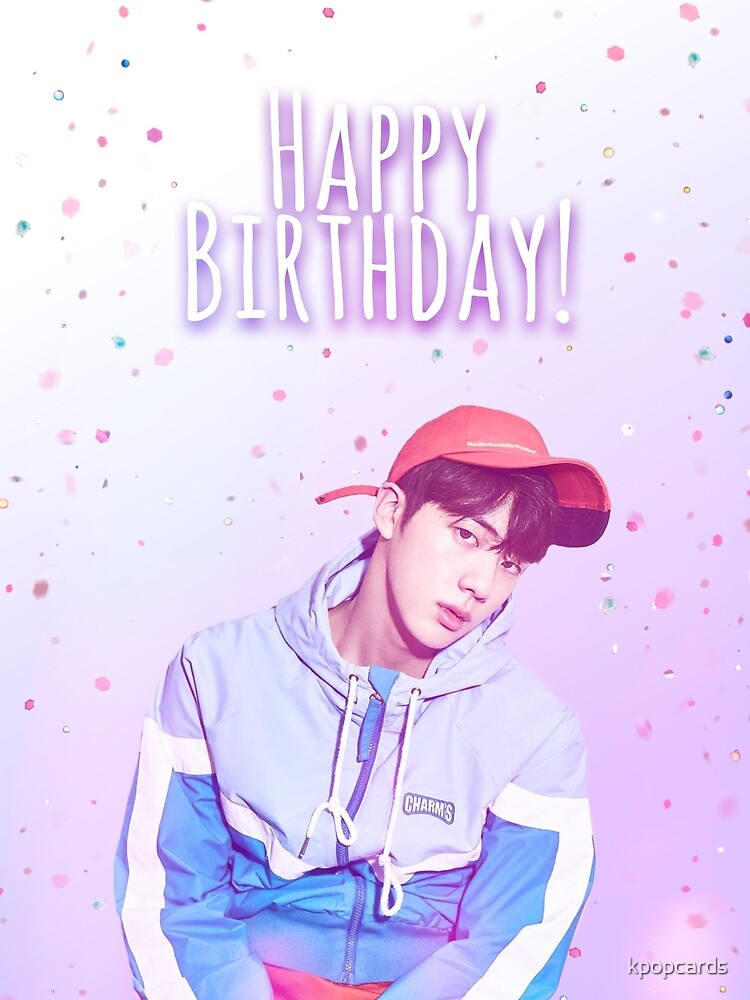 Bts Jin Birthday Card Greeting Card By Kpopcards Redbubble