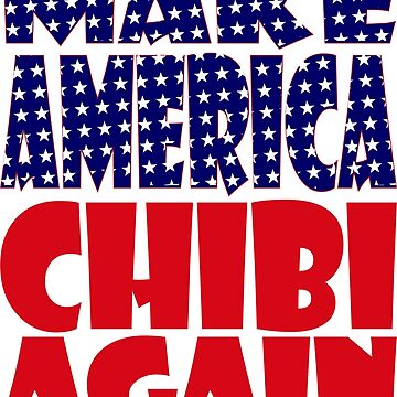 POLITICO-BOT: Make America Chibi Again by carbonfibreme