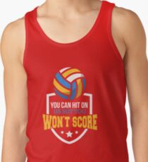 You Can Hit On Us But You Wont Score Tank Top