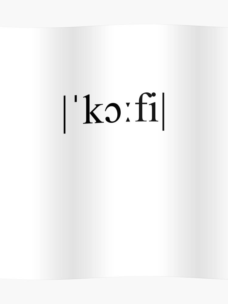Coffee coffee phonetic spelling | Poster