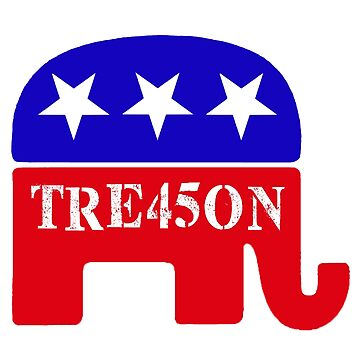 GOP Treason 45 Elephant by Thelittlelord