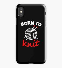 Born to knit with realy sweet graphic iPhone Case