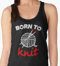 Born to knit with realy sweet graphic Women's Tank Top