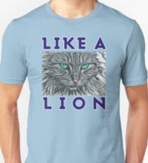 Like a Lion - Great animal art Unisex T-Shirt