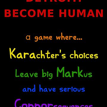Detroit: Become Human – Kara, Markus, Connor (Rainbow - Funny Gaming Quote) by From-Now-On