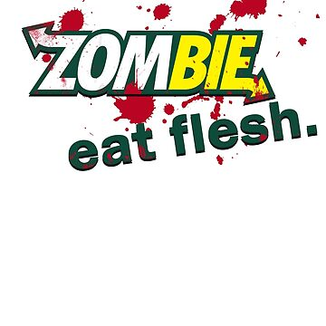 Zombie Eat  Fresh! by Shiertdork