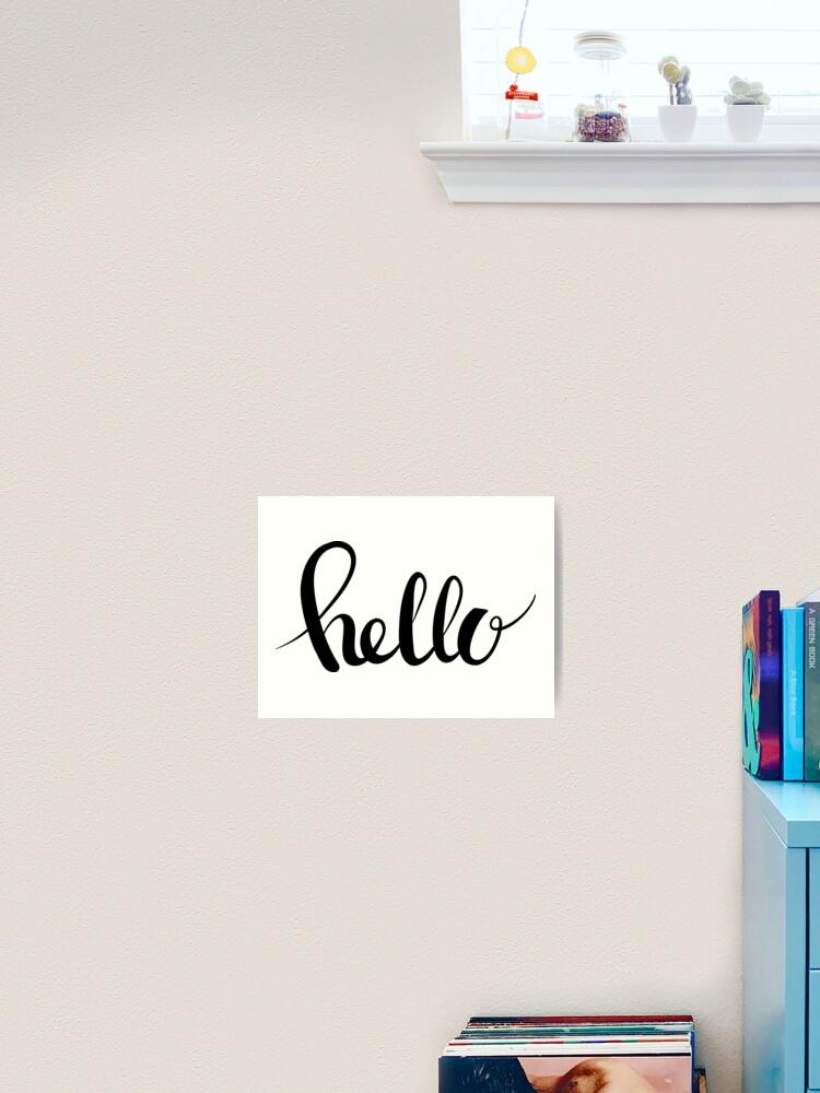 Hand Drawn Lettering Hello Word Art Print