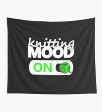 knitting mode on green / funny quotes knitters Wall Tapestry