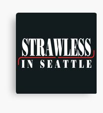 Strawless in Seattle Canvas Print