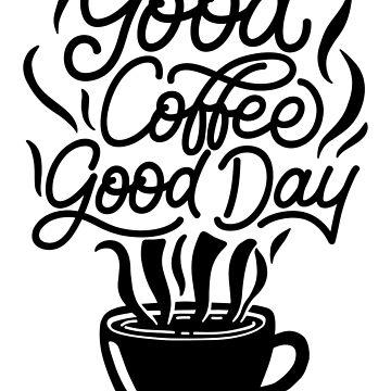 Good coffee, good day! by caddystar