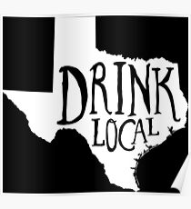 Drink Local Texas State Outline Craft Beer Poster