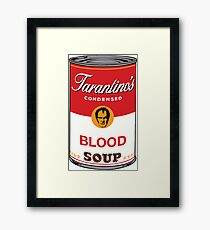 Tarantino's Blood Soup Framed Print
