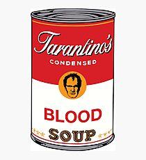 Tarantino's Blood Soup Photographic Print