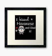 I Kissed A Havanese And I Liked It Cute Dog Kiss Gift Idea Framed Print