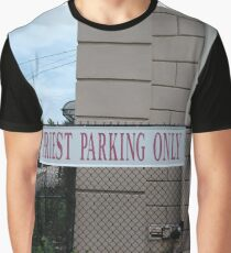 Priest parking only, New York, New York City, Brooklyn, #NewYork, #NewYorkCity, #Brooklyn Graphic T-Shirt