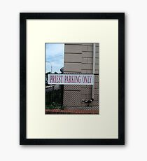 Priest parking only, New York, New York City, Brooklyn, #NewYork, #NewYorkCity, #Brooklyn Framed Print