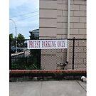 Priest parking only, New York, New York City, Brooklyn, #NewYork, #NewYorkCity, #Brooklyn by znamenski