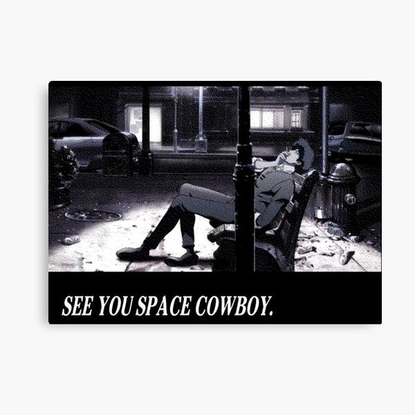Cowboy Bebop See You Space Cowboy Canvas Print