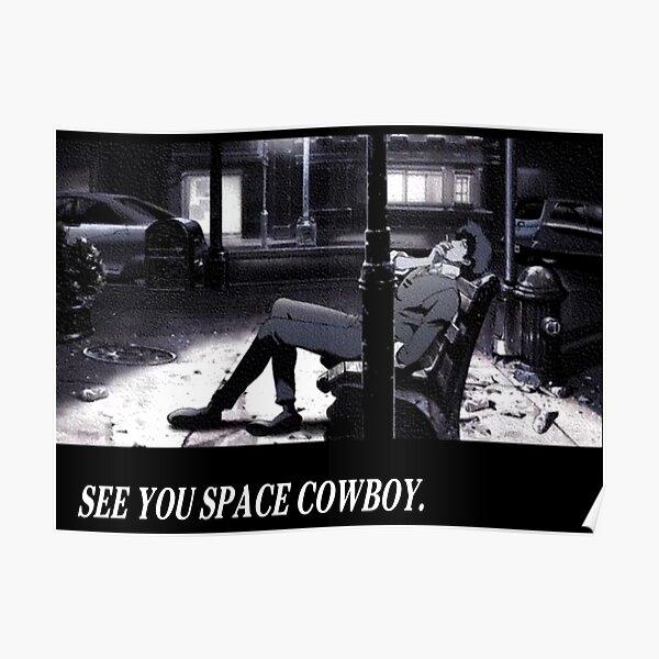 Cowboy Bebop See You Space Cowboy Póster
