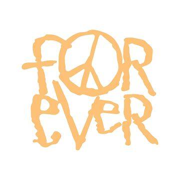 Peace Forever by Printsfan