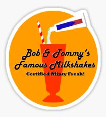 Bob & Tommy's Famous Milkshakes Sticker