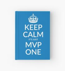 Keep calm, it's just MVP one (PANTONE 285) Hardcover Journal