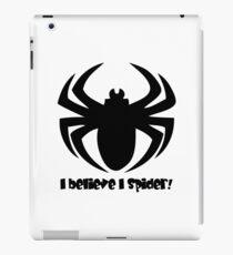 I BELIEVE I SPIDER (b) iPad Case/Skin