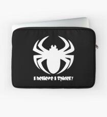 I Believe I Spider (w) Laptop Sleeve