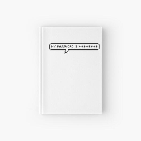 My Password is ******** Hardcover Journal