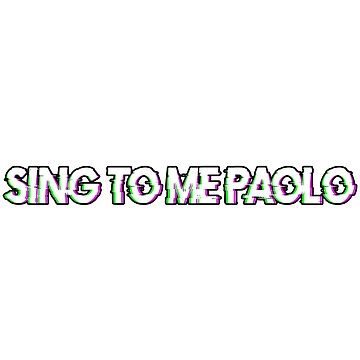 Sing To Me Paolo by amandamedeiros