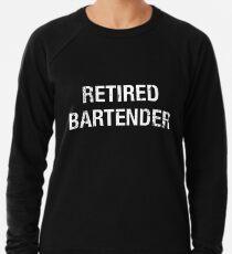 f8ff7d06 Funny Retired Bartender T-shirt Lightweight Sweatshirt