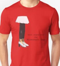 dont stand for the mineshaft gap - red and yellow T-Shirt