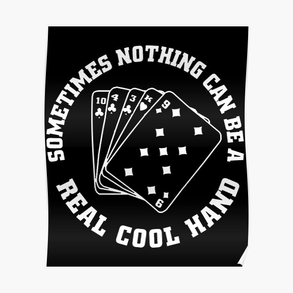 Cool Hand Luke Inspired Poker Player Bluffer Card Movie Buff Paul Newman poker Poster
