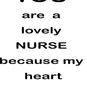funny saying lLove Nurses TShirts by Herbipolis