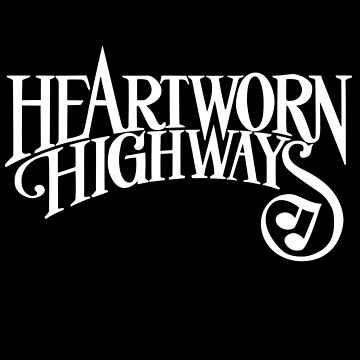 Heartworn Highways Shirt by RatRock