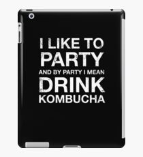 Funny I Like To Party Kombucha Lover Tea Drinker T Shirt iPad Case/Skin