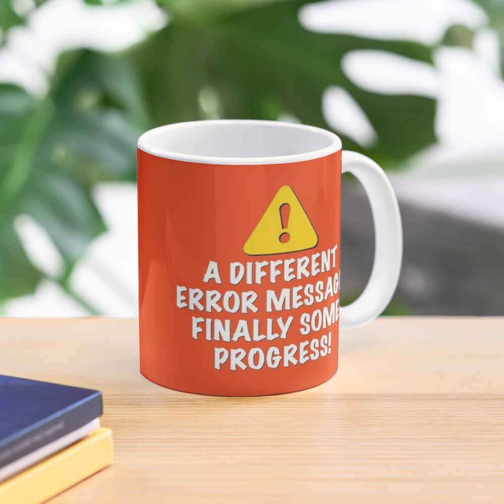 A Different Error Message! Mug