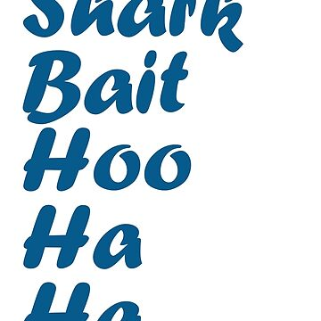 Shark Bait Hoo Ha Ha Inspired Silhouette by InspiredShadows