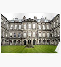 The quadrangle, Holyrood Palace. Poster
