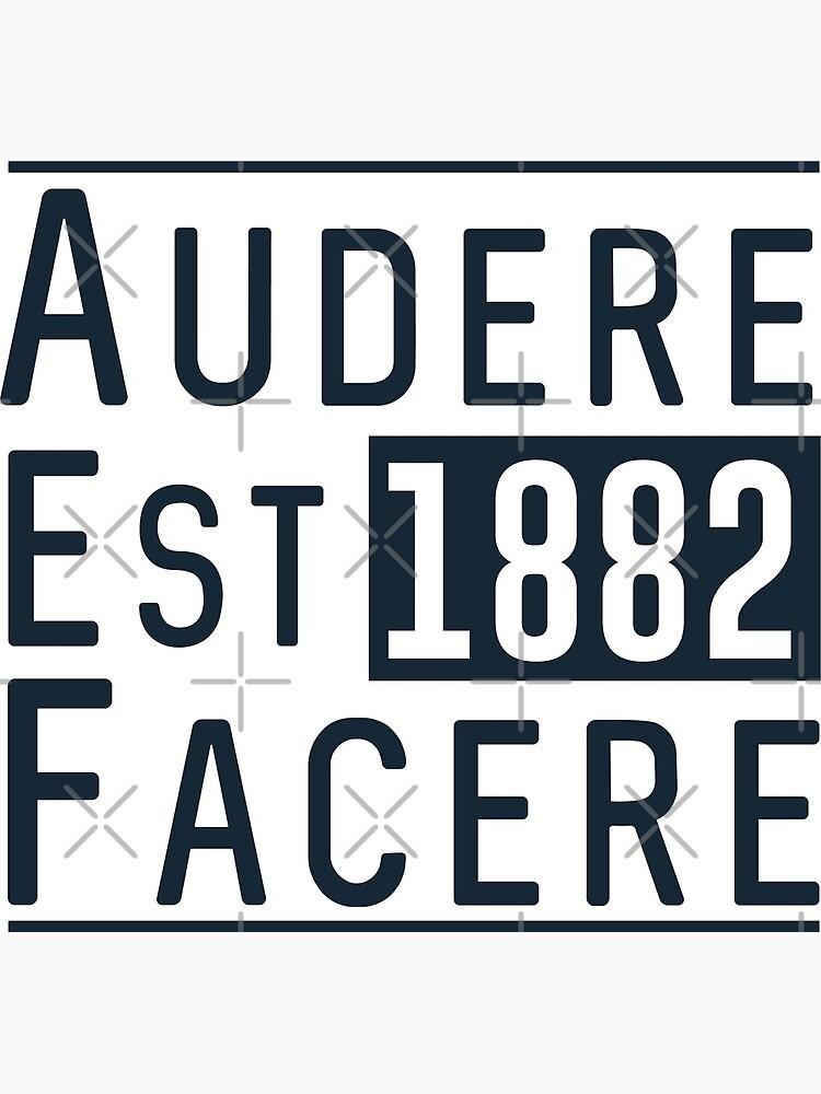 Audere Est Facere by frajtgorski