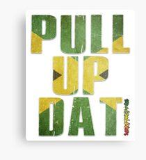 Pull Up Dat! Metal Print