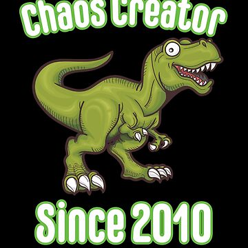 8th Birthday Funny Design - Chaos Creator Since 2010 by kudostees