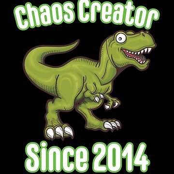4th Birthday Funny Design - Chaos Creator Since 2014 by kudostees