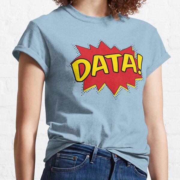 Data Pow Classic T-Shirt