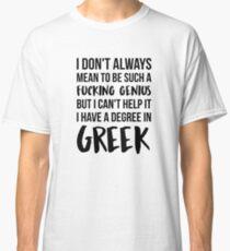Greek Degree Genius Classic T-Shirt