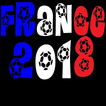France Soccer Football 2018 by iwaygifts