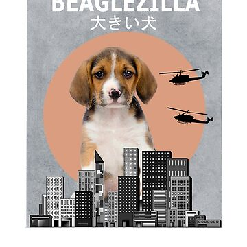 Beaglezilla Beagle Dog Owner Gift T-Shirt Funny  by Ducky1000