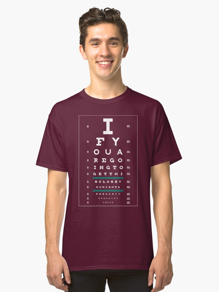 Hug Eye Chart Clear Back White Lettering Classic T Shirt By