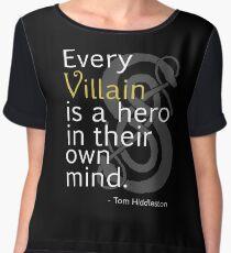 Every Villain is Hero Chiffon Top