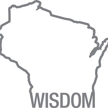 Wisconsin Wisdom Outline by gstrehlow2011